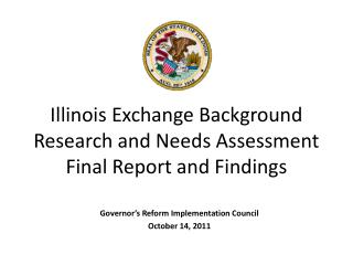 Illinois Exchange Background Research and Needs Assessment Final Report and Findings
