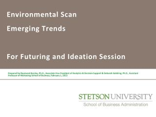 Environmental Scan  Emerging Trends  For  Futuring  and Ideation Session