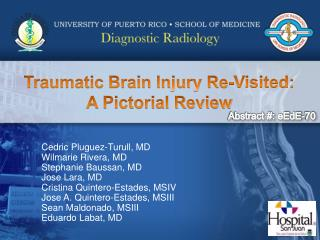 Traumatic Brain Injury Re-Visited:  A Pictorial Review