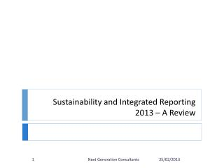 Sustainability and Integrated Reporting 2013 � A Review