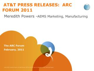 AT&T PRESS RELEASES:  ARC FORUM 2011
