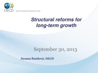 Structural reforms for  long-term growth