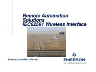 Remote Automation Solutions  IEC62591 Wireless Interface
