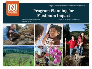 Program Planning for  Maximum  Impact