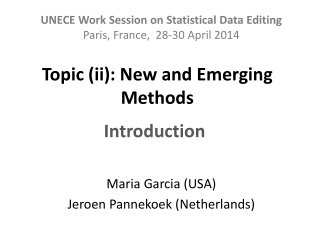 Topic (ii): New and Emerging Methods