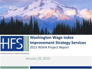 Washington Wage Index Improvement Strategy Services