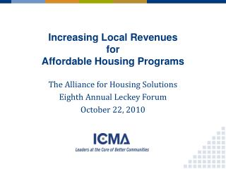Increasing Local Revenues  for  Affordable Housing Programs