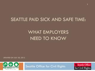 Seattle paid sick and safe time:  what employers  need to know