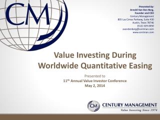 Value Investing During  Worldwide Quantitative Easing