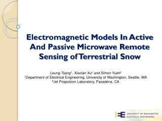 Electromagnetic Models In Active And Passive Microwave Remote Sensing of Terrestrial Snow