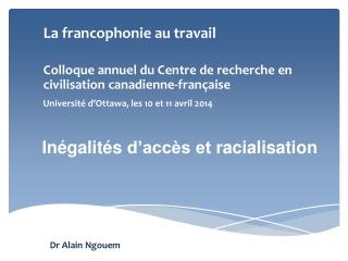 Inégalités  d'accès et  racialisation