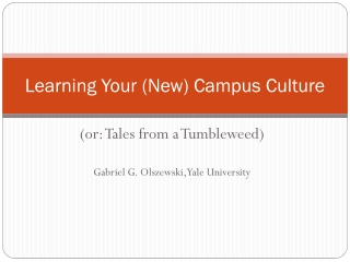 Learning Your (New) Campus Culture