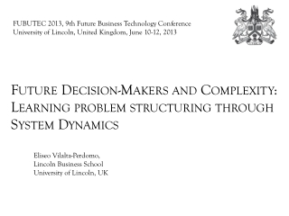 Future Decision-Makers and Complexity: Learning  problem  structuring through System Dynamics