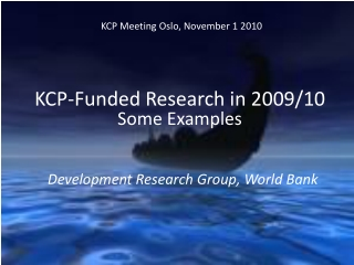 KCP Meeting Oslo, November 1 2010
