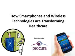 How Smartphones and Wireless Technologies are Transforming Healthcare