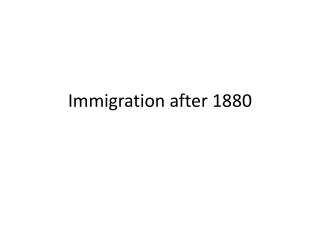Immigration after 1880