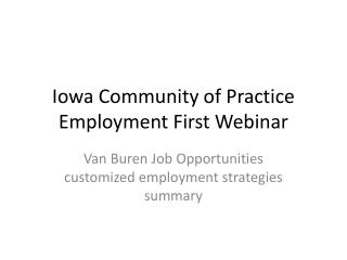Iowa Community of Practice Employment First Webinar