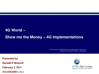 4G World –  Show me the Money – 4G Implementations