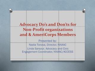 Advocacy Do's  and Don'ts for  Non-Profit organizations and & AmeriCorps  Members