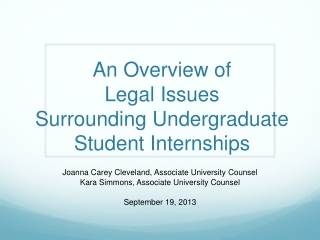 An Overview of  Legal Issues  Surrounding Undergraduate  Student Internships
