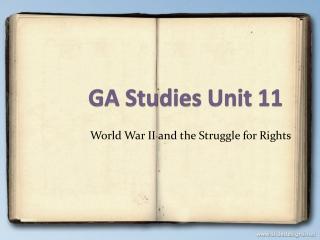GA Studies  Unit 11