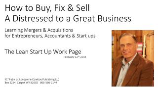 How to Buy, Fix & Sell  A Distressed to  a Great  Business  Learning Mergers & Acquisitions  for  Entrepreneurs, Accoun
