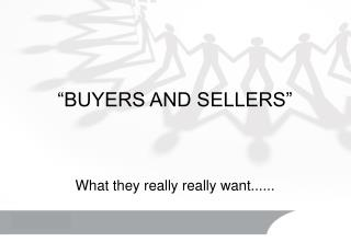 �BUYERS AND SELLERS�