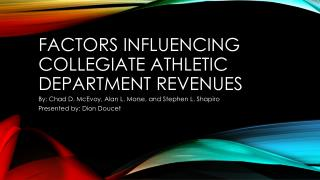 Factors influencing collegiate athletic department revenues