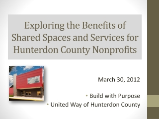 Exploring the Benefits of Shared Spaces and Services for Hunterdon County Nonprofits
