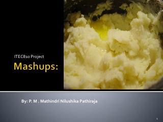 Mashups :