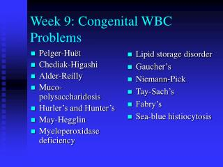 week 9: congenital wbc problems