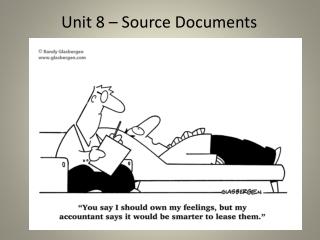 Unit 8 – Source Documents
