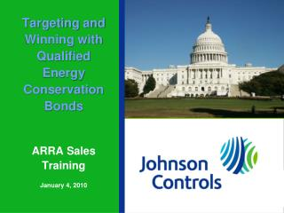 Targeting and Winning with Qualified Energy Conservation Bonds ARRA Sales Training January 4, 2010