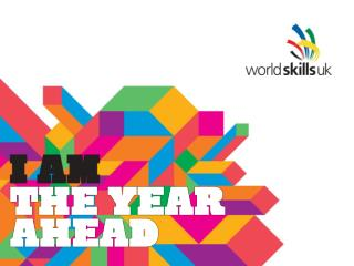 WorldSkills UK competitions – the cycle     inc - Have a Go 2. Media partners & competition organiser 3. Key dates 4.