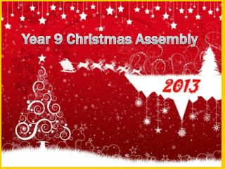 Year 9 Christmas Assembly