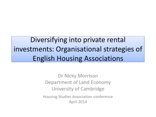 Diversifying into private rental investments: Organisational strategies of English Housing Associations