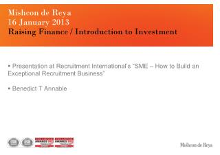 Mishcon  de  Reya 16 January 2013  Raising  Finance / Introduction to Investment