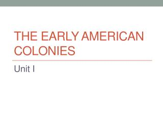 The Early American Colonies