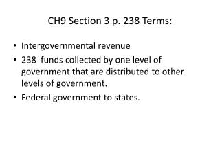 CH9 Section  3 p. 238 Terms:
