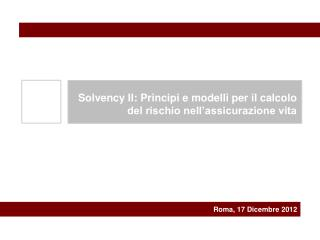 Roma,  17 Dicembre  2012
