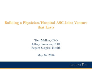 Building a Physician/Hospital ASC Joint Venture that Lasts