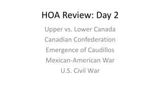 HOA Review: Day 2