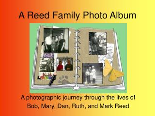 a reed family photo album