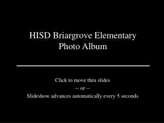 hisd briargrove elementary photo album
