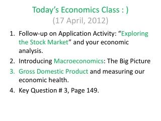 Today's Economics Class : )  (17 April, 2012)