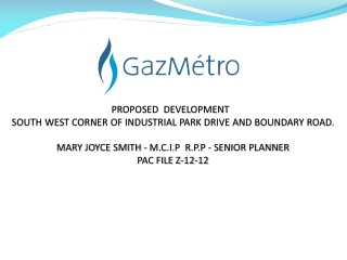 PROPOSED  DEVELOPMENT   SOUTH WEST CORNER OF INDUSTRIAL PARK DRIVE AND BOUNDARY ROAD. MARY JOYCE SMITH - M.C.I.P  R.P.P