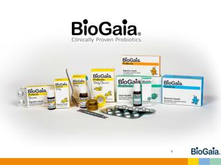 BioGaia is  a  healthcare  probiotic company