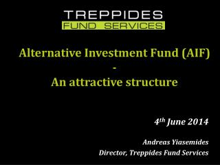 Alternative Investment Fund (AIF)  - An  attractive structure