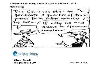 Competitive  Solar Energy & Finance Solutions Seminar for the  GCC Solar  Finance