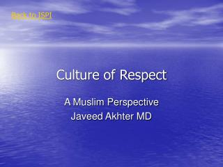 Culture of Respect: A Muslim Perspective